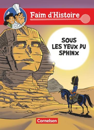 Faim d'histoire - Sous les yeux du sphinx