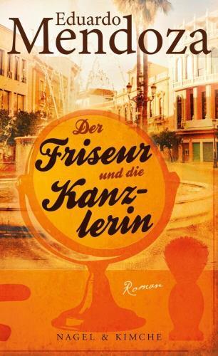 Cover: Der Friseur und die Kanzlerin