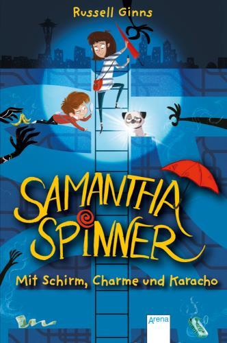 Samantha Spinner: Mit Schirm, Charme und Karacho