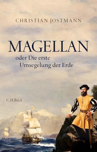 Magellan: oder Die erste Umsegelung der Erde