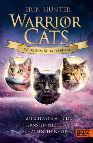 Warrior Cats - Wege zum Schattenclan - Rotschweifs Schuld - Bernsteinpelz' Clan - Schattensterns Leben