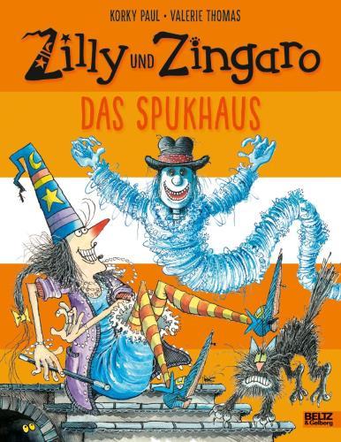 Zilly und Zingaro - Das Spukhaus