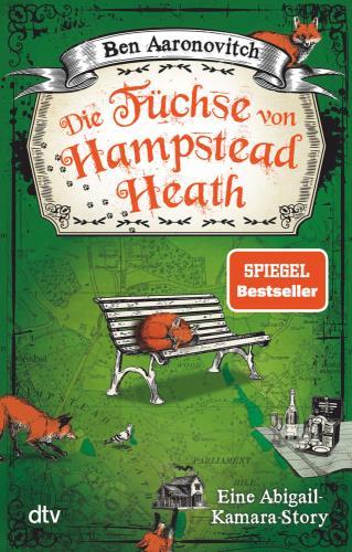 Die Füchse von Hampstead Heath - Eine Abigail-Kamara-Story