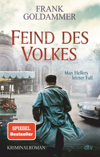 Feind des Volkes - Max Hellers letzter Fall