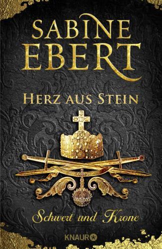 Schwert und Krone - Herz aus Stein  Bd. 4
