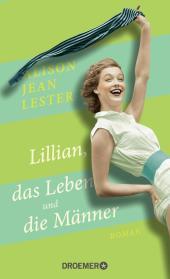 Lillian, das Leben und die Männer