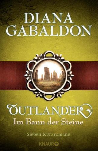 Outlander - Im Bann der Steine -  Sieben Kurzromane