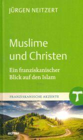 Muslime und Christen