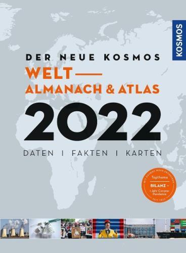 Der neue Kosmos Welt - Almanach & Atlas 2022