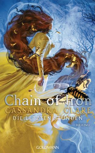 Chain of Iron - Die letzten Stunden  Bd. 2