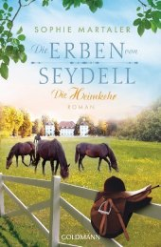 Die Erben von Seydell - Die Heimkehr Bd. 3