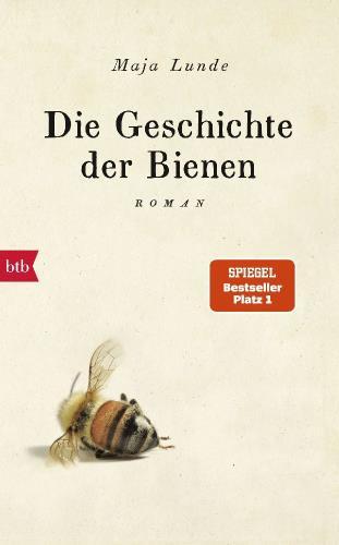 Cover des Mediums: Die Geschichte der Bienen
