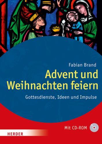 Advent und Weihnachten feiern