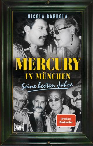 Mercury in München - Seine besten Jahre