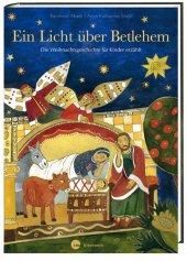 Ein Licht über Bethlehem