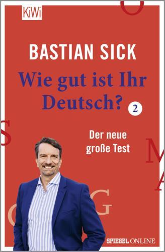 Wie gut ist Ihr Deutsch? Der neue große Test