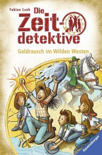 Goldrausch im Wilden Westen