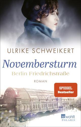 Novembersturm - Berlin Friedrichstraße - Bd. 1