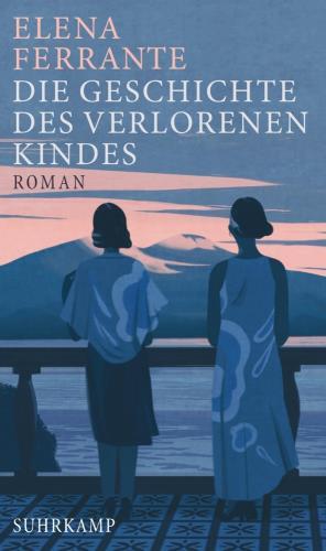 Die Geschichte des verlorenen Kindes - Reife und Alter Bd. 4