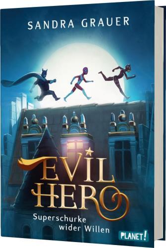 Evil Hero Superschurke wider Willen