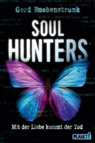 Soulhunters - Mit der Liebe kommt der Tod
