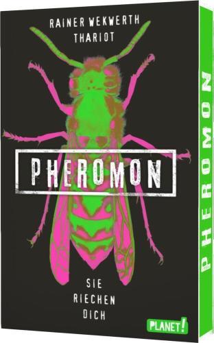 Pheromon - 1. Sie riechen dich
