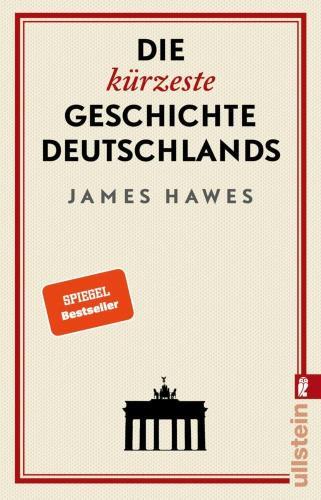 Die kürzeste Geschichte Deutschland