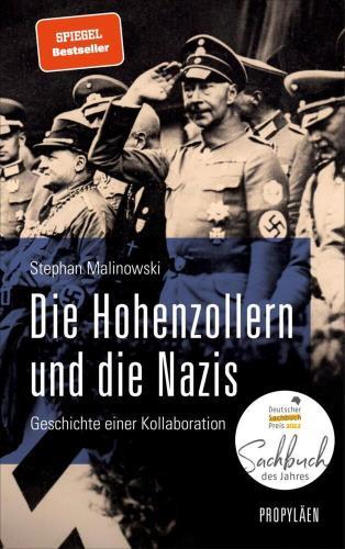 Die Hohenzollern und die Nazis - Geschichte einer Kollaboration