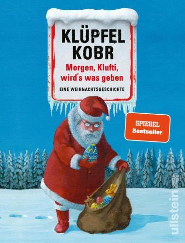 Morgen, Klufti, wird's was geben - Eine Weihnachtsgeschichte