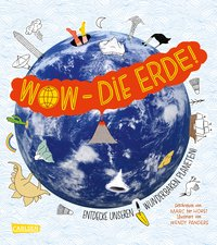 WOW - Die Erde!