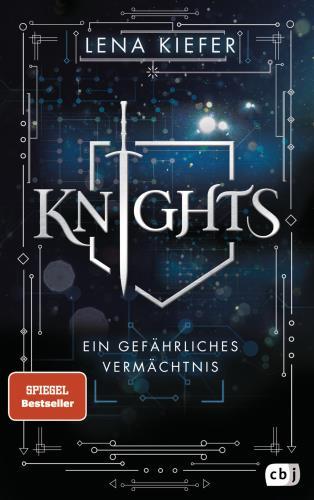 Knights - Ein gefährliches Vermächtnis