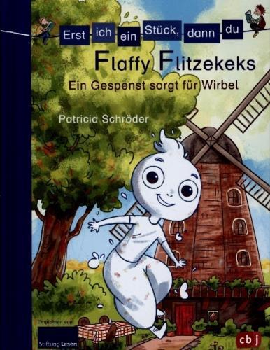 Flaffy Flitzekeks, das Gespenst in der Mühle