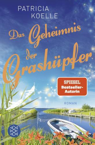 Das Geheimnis der Grashüpfer - Ein Inselgarten-Roman