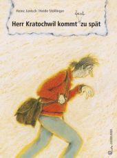 Herr Kratochwil kommt fast zu spät