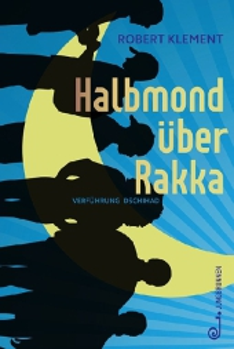 Halbmond über Rakka
