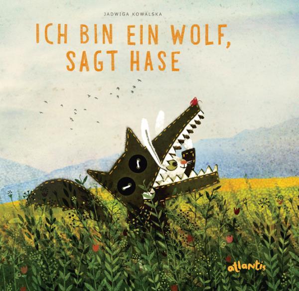 Ich bin ein Wolf, sagt der Hase