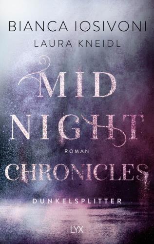 Midnight Cronicles - Dunkelsplitter Bd. 3