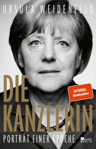 Die Kanzlerin - Porträt einer Epoche