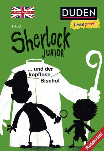Sherlock Junior und der kopflose Bischof