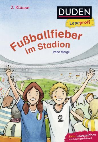 Duden Leseprofi 2. Kl. - Fußballfieber im Stadion