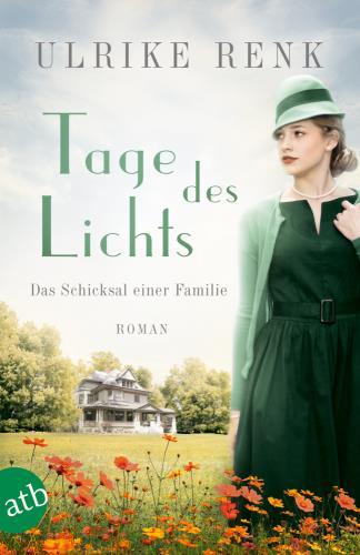 Tage des Lichts - Das Schicksal einer Familie