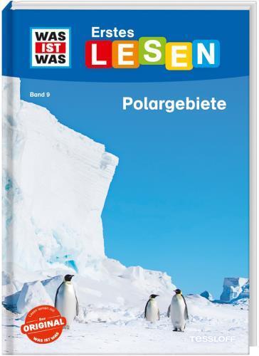 Was ist was Erstes Lesen - Polargebiete  Bd. 9