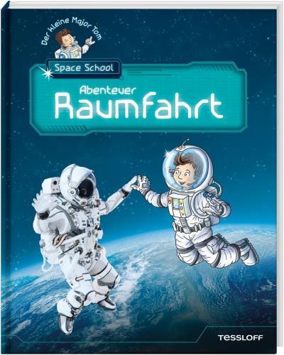 Abenteuer Raumfahrt  Der kleine Major Tom  Space School