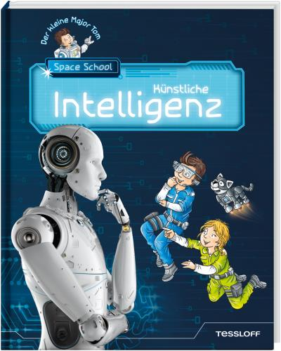 Künstliche Intelligenz  Der kleine Major Tom  Space School