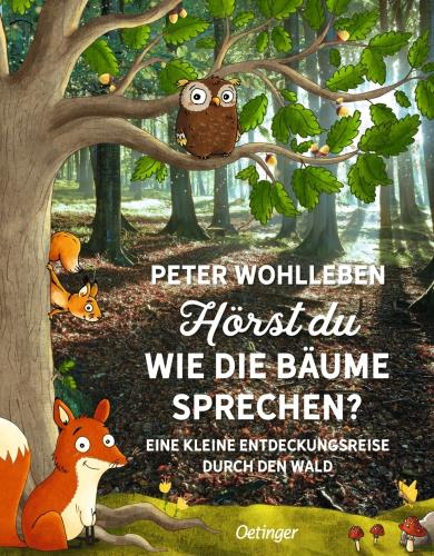 Hörst du, wie die Bäume sprechen?