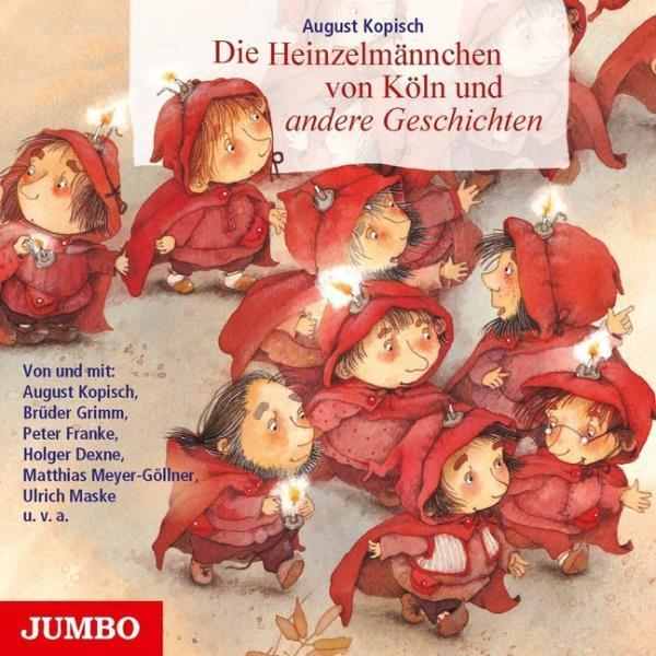 Die Heinzelmännchen von Köln und andere Geschichten