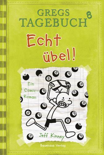 Gregs Tagebuch - Echt übel!  Bd. 5