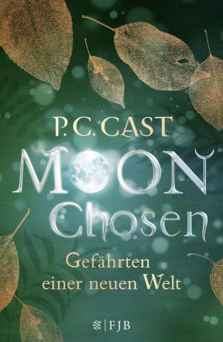 Moon Chosen - Gefährten einer neuen Welt