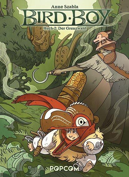 Bird Boy - Buch 2. Der Grenzwald