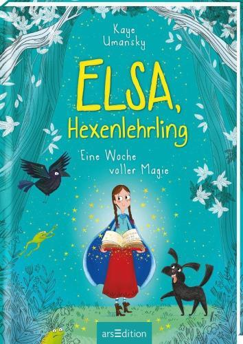 Elsa, Hexenlehrling - Eine Woche voller Magie  Bd.1